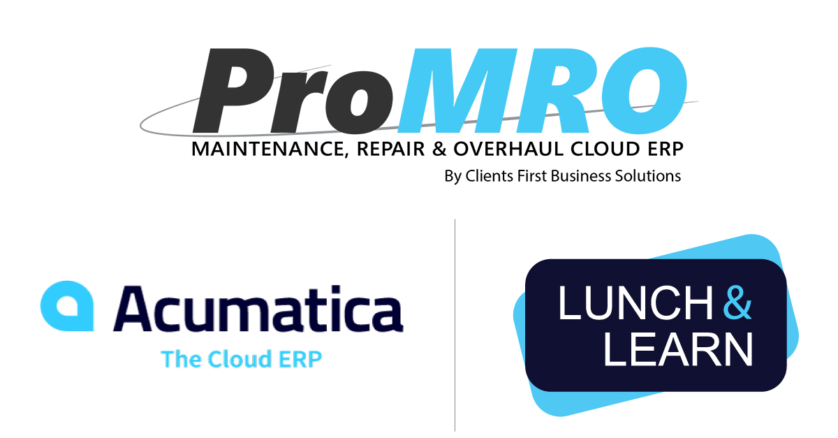 Lunch (free!) and Learn presented by ProMRO and Acumatica Cloud ERP